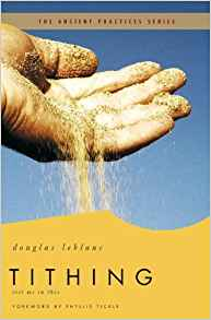 Tithing: Test Me In This (Ancient Practices) PB - Douglas LeBlanc