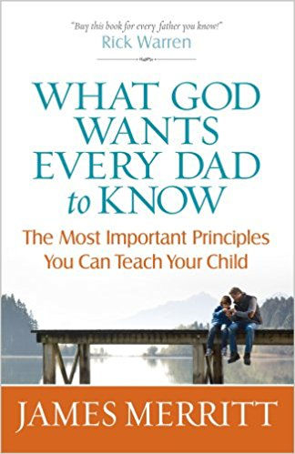 What God Wants Every Dad To Know PB - James Merritt